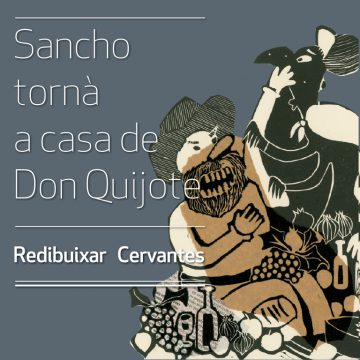 SANCHO TORNÀ A CASA DE DON QUIJOTE